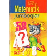 «Matematik jumboqlar»