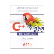 «C++ tili asoslari» (Amaliy qo'llanma)