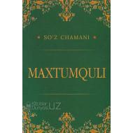 «So'z chamani - Maxtumquli»
