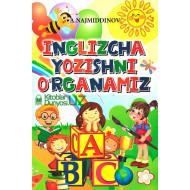 «Inglizcha yozishni o'rganamiz»