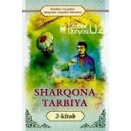 «Sharqona tarbiya» 2-kitob