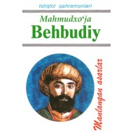 Mahmudxo'ja Behbudiy (Tanlangan asarlar)