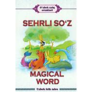 «Sehrli so'z. Magical word»