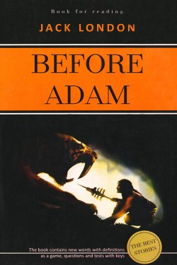 «Before Adam»