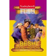 «Besh bolali yigitcha»