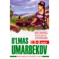 «Mening o'g'ilbola jiyanim: hikoyalar» 5-9-sinf uchun